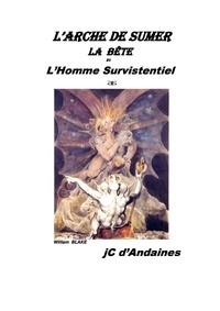 J.c d'Andaines - L' ARCHE DE SUMER.