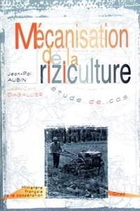 Mécanisation de la riziculture. Etude de cas - J-C Dagallier | Showmesound.org