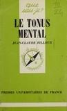 J-C Filloux - Le Tonus mental.