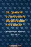 J-C Martin - La grande et moyenne distribution en France.