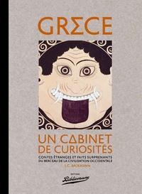 Grèce, un cabinet de curiosités - Contes étranges et faits surprenants du berceau de la civilisation occidentale.pdf