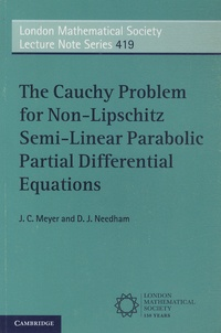 J-C Meyer et D-J Needham - The Cauchy Problem for Non-Lipschitz Semi-Linear Parabolic Partial Differential Equations.