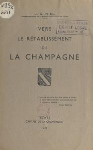 J.-C. Niel - Vers le rétablissement de la Champagne.