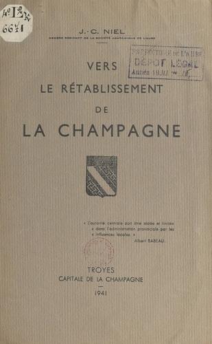 Vers le rétablissement de la Champagne