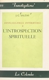 J.-C. Salémi - Connaissances intérieures (1) - L'introspection spirituelle.