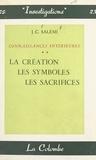 J.-C. Salémi - Connaissances intérieures (2) - La création. Les symboles. Les sacrifices.