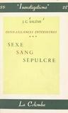 J.-C. Salémi - Connaissances intérieures (3) - Sexe. Sang. Sépulcre.