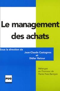 Le management des achats. Mélanges en lhonneur de Pierre-Yves Barreyre.pdf