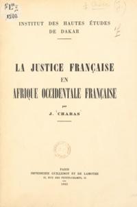 J. Chabas - La justice française en Afrique occidentale française.