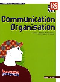 J. Chapey et Sylvie Bettan - Communication Organisation 2e Bac Pro comptabilité-secrétariat.