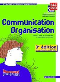 J. Chapey et Sylvie Bettan - Communication organisation 2e Bac pro - Avec préparation au BEP MSA.