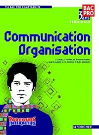 J. Chapey et Michelle Bourlon-Bruhier - Communication Organisation Tle Bac Pro Comptabilité.