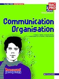 J. Chapey et Sylvie Bettan - Communication Organisation Tle Bac pro secrétariat.