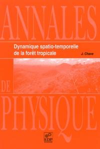Annales de physique Volume 25 N° 6/2000 : Dynamique spatio-temporelle de la forêt tropicale.pdf
