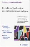 J-Christopher Perry et Julien-Daniel Guelfi - Echelles d'évaluation des mécanismes de défense.