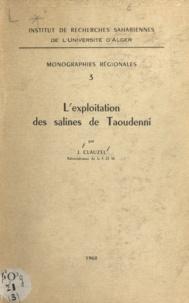 J. Clauzel - L'exploitation des salines de Taoudenni.