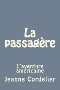 J Cordelier - La Passagère.