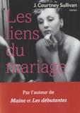 J-Courtney Sullivan - Les liens du mariage.