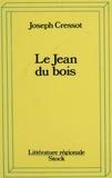J Cressot - Le Jean du Bois.