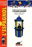 J Cujo et Anahi Hierro Flores - Le Coffret Claridad - L'espagnol, 3 volumes.