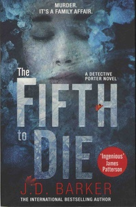 J. D. Barker - The Fifth to Die.