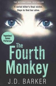 J. D. Barker - The Fourth Monkey.
