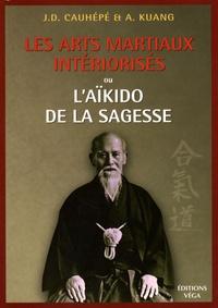 Les arts martiaux intériorisés - Ou lAïkido de la sagesse.pdf