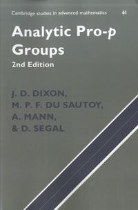 J-D Dixon et Marcus Du Sautoy - Analytic Pro-p Groups.
