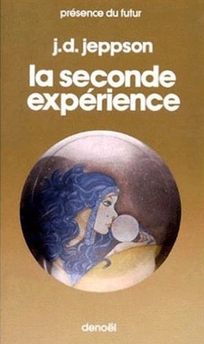 J-D Jeppson - La seconde expérience.