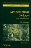 J-D Murray - Mathematical Biology - Volume 1, An Introduction.