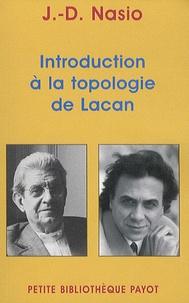 J. D. Nasio - Introduction à la topologie de Lacan.