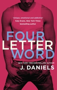 J. Daniels - Four Letter Word.