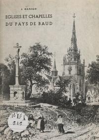 J. Danigo et R. Marcellin - Églises et chapelles du pays de Baud.