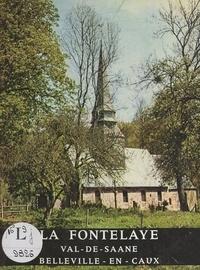 J. Daoust et F. Coulon - La Fontelaye - Val-de-Saane. Belleville-en-Caux.