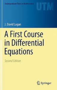 J-David Logan - A First Course in Differential Equations.