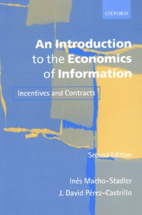 An Introduction to the Economics of Information. Incentives and Contracts, 2nd Edition - J-David Pérez-Castrillo   Showmesound.org