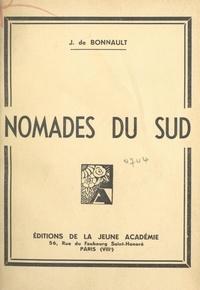J. de Bonnault - Nomades du Sud.