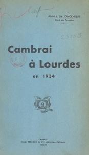 J. De Jonckheere et F. Lenotte - Cambrai à Lourdes en 1934.