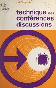 J. de Lagarde - Technique des conférences discussions - Préparation, organisation et direction des réunions dans les entreprises.