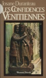 J Duranteau - Les Confidences vénitiennes.