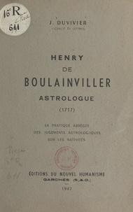 J. Duvivier - Henry de Boulainviller, astrologue (1717) - La pratique abrégée des jugements astrologiques sur les nativités.