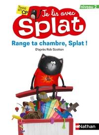 J. E. Bright et Loryn Brantz - Range ta chambre, Splat !.