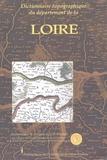 J-E Dufour - Dictionnaire topographique du département de la Loire.