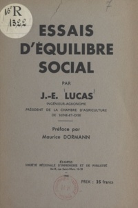 J.-E. Lucas et Maurice Dormann - Essais d'équilibre social.