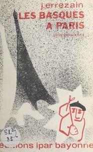 J. Errezain et Julien Vinson - Les Basques à Paris - Étude sociologique.