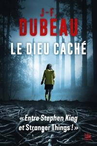 J-F. Dubeau - Le Dieu caché.