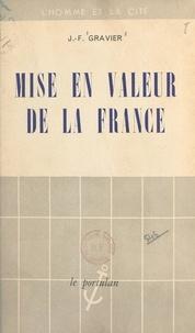 J.-F. Gravier - Mise en valeur de la France.