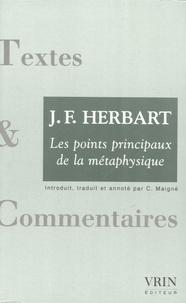 J-F Herbart et Carole Maigné - Les points principaux de la métaphysique.
