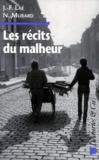 J-F Lae et Numa Murard - Les récits du malheur.