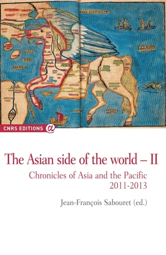 Th asian side of the world ii chronicles of asia and the pacific 2011-2013